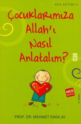 cocuklarimiza-Allah'i- nasil- anlatalim