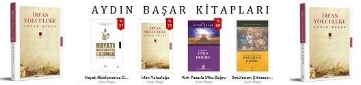 İrfan Yolculuğu | Hayatı Müslümanca Okumak | Aydın Başar